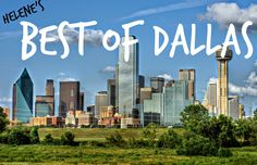 Best of Dallas - what to see, do and eat in #Dallas #Texas