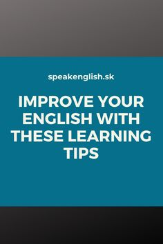 Improve Your English, Learn English, English Online, Improve Yourself, Students, Learning, Easy, Tips, Learning English