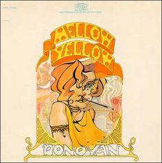 ☮ American Hippie Music Art ~ Album Cover .. Donovan, Mellow Yellow