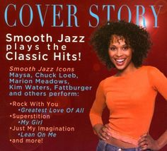 Cover Story: Smooth Jazz Plays Your Favorite [CD]