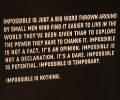 you cant spell impossible without possible.