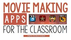 Didn't realize there are so many apps to try out for movie making in the classroom!
