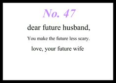 95 Best Future Husband Quotes Images Love Of My Life Thoughts