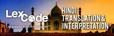 Need Hindi translation and interpretation? Lexcode it! Email us at phpm@lexcode.com or visit www.lexcode.com.ph!