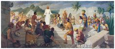 Jesus Christ visits the American Continent * 3 Nephi 11