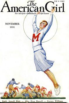 The charming November 1931 cover of the The American Girl (cute v-neck letter sweater).