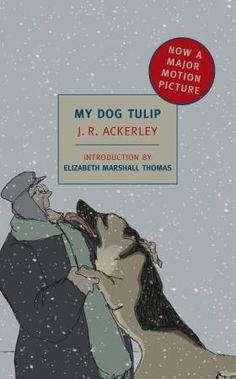 J.R. Ackerley - My Dog Tulip #nyrb