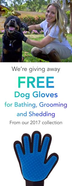 FREE Gloves for Bathing, Grooming, Shedding for Dogs