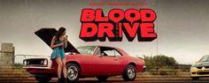 'Blood Drive': 'Teasers' y pósters de la nueva serie de Syfy sobre coches que funcionan a base de sangre