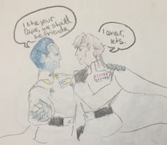 Thrawn and Krennic would be bff's