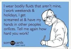 The glamour of nursing...