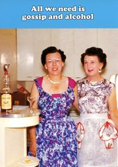 Funny greetings card by Dean Morris - Gossip and Alcohol | Comedy Card Company | Funny Birthday Cards | Humorous Cards
