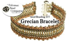 Tow to make the Grecian bracelet, #Seed #Bead #Tutorials