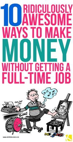 10 Ridiculously Awesome Ways to Make Money Without Getting a Full-Time Job. You are going to love these money making ideas. Ways To Earn Money, Earn Money From Home, Make Money Fast, Earn Money Online, Make Money Blogging, Online Jobs, Money Tips, Money Saving Tips, Earning Money