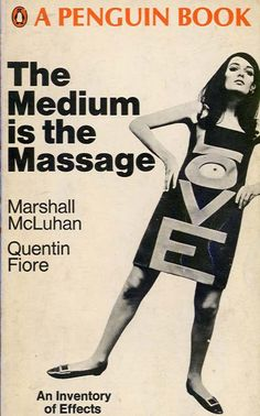 McLuhan / Fiore - The Medium is the Massage