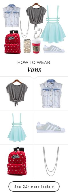 """""""This is featuring Topshop, Vince Camuto, Bony Levy, adidas Originals, Casetify and Vans