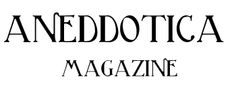 Aneddotica Magazine. Business, Finance and Tecnology.