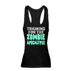 d1ae07937e092e Training For The Zombie Apocalypse Racerback Tank Top  tanktops  zombies  Running Gear