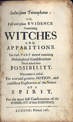 Pamphlet on the existence of witches and ghosts - London, printed 1681.