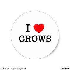 I Love Crows Classic Round Sticker