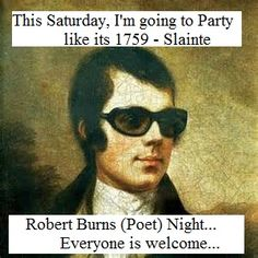 Robert Burns Scotland's National (#Poet) #Whisky Night - this Saturday, where you are, all welcome, Slainte...