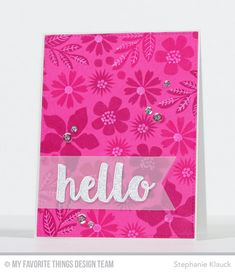 Handmade card from Stephanie Klauck featuring Modern Blooms stamp set and Hello There Die-namics #mftstamps