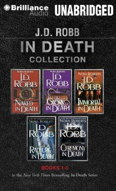 J. D. Robb In Death Collection 1: Naked in Death, Glory in Death, Immortal in Death, Rapture in Death, Ceremony in Death (In Death Series) by J. D. Robb et al., http://www.amazon.com/dp/1491518340/ref=cm_sw_r_pi_dp_lsIfub1XPW72T