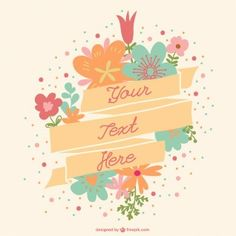 Sie - Art & Craft: Todo lo que te haga feliz ♥ Love Quotes, Inspirational Quotes, Floral Banners, Positive Phrases, Mr Wonderful, Floral Ribbon, Banner Template, Free Design, Are You Happy