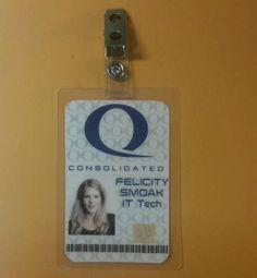 Felicity Smoak - ID badge