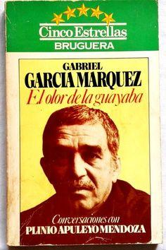 . - El Olor De La Guayaba, Conversaciones Con Plinio Apuleyo Mendoza; Gabriel Garc�a M�rquez - Bruguera, primera edici�n 1982 - Tapa blanda, ilustrado - 187 p�ginas - 20x12,5cm - escrito en portadillas    - Entregamos en mano y hacemos env�os /// Pago en efectivo, transferencia bancaria o ingreso en cuenta /// No aceptamos paypal.
