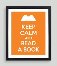 8x10 Keep Calm and Read a Book Art Print  by NatalieDesignStudio,