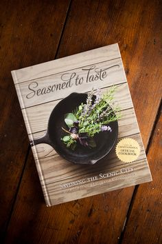 Seasoned to Taste Cookbook.