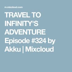 Find the largest collection of radio presenters, DJ's mixes, sets and podcasts online on Mixcloud. Trance, Infinity, Adventure, Trance Music, Infinite, Adventure Movies, Adventure Books