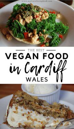 Vegan Cafe, Vegan Menu, Vegan Food, Vegan Vegetarian, Vegetarian Recipes, Vegan Friendly Restaurants, Vegan Restaurants, Cardiff Wales, Wales Uk