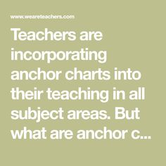 Teachers are incorporating anchor charts into their teaching in all subject areas. But what are anchor charts actually good for? And what are anchor charts?
