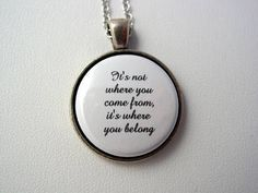 Adoption Foster Care It's Not Where You Come From It's Where You Belong Necklace #adoptionquotes