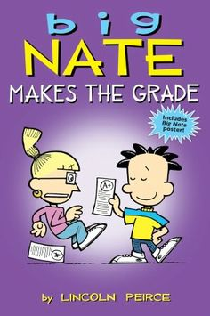 BARNES & NOBLE | Big Nate Makes the Grade by Lincoln Peirce, Andrews McMeel Publishing | NOOK Book (eBook), Paperback