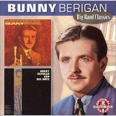 Bunny / Bunny Berigan & His Boys