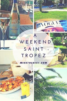 A weekend in Saint Tropez