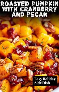This Roasted Pumpkin side dish is so easy to make, delicious to eat and perfect for the holidays! Sweet pumpkin is just Healthy Side Dishes, Vegetable Side Dishes, Side Dish Recipes, Pumpkin Recipes Side Dish, Healthy Sides, Holiday Side Dishes, Thanksgiving Side Dishes, Thanksgiving 2020, Healthy Dessert Recipes