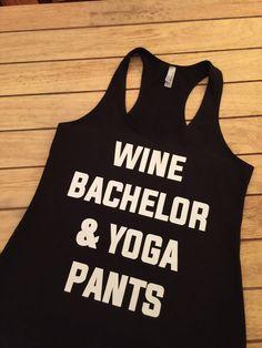 Wine Bachelor and Yoga Pants Racerback Tank Top by ShirtSavvy