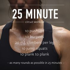 25 minute full-body circuit. Go sweat it out.