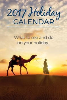 2017 Holiday Calendar - Discover what is going on where and when with our handy 2017 holiday calendar.