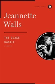 The Glass Castle By: Jeannette Walls - eBook - Kobo