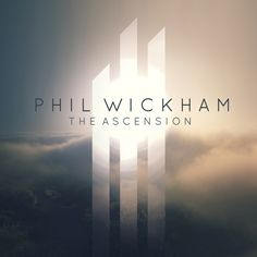 The Ascension | RELEVANT Magazine The new Phil Wickham album is available streaming right now. from this link.