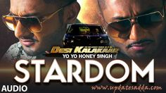 Stardom – Yo Yo Honey Singh Ft. Lil Golu Mp3 Lyrics HD Video