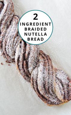 2-Ingredient Braided Nutella Bread recipe via @spoonuniversity