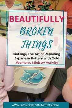 Kintsugi helps us learn that even through brokenness beauty can be created. The same is true for us and what God can do to make us beautiful for His glory. #kintsugi
