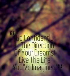 #confiently #direction #dreams #morning