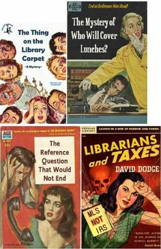 Library humor from pulp fiction magazine covers.  Via Carnegie-Stout Public Library